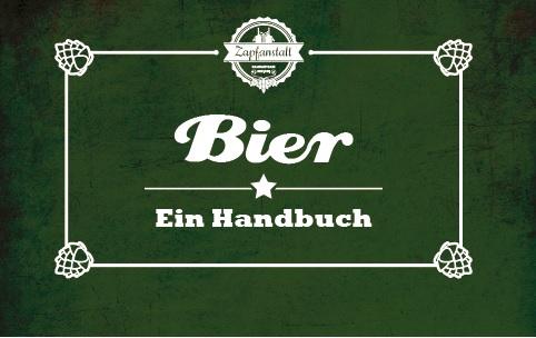 Bier - Ein Handbuch